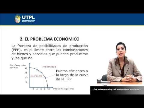 UTPL ¿QUÉ ES LA ECONOMÍA Y CUÁL ES EL PROBLEMA ECONÓMICO?  [(ECONOMÍA)(MICROECONOMÍA I)]