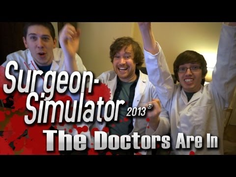 Surgeon Simulator 2013 - The Doctors Are In