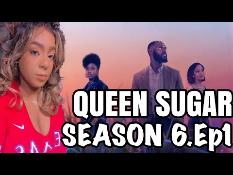 """Download Queen Sugar Season 6 Episode 1 """"If You Could Enter Their Dreaming"""" Full Recap and Review"""