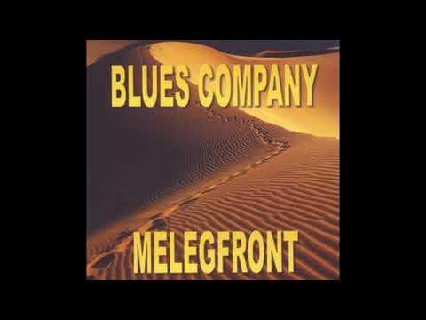 Blues Company - Melegfront (2009) Teljes album Mp3
