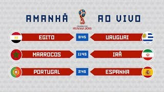 [Chamada] Copa 2018 - Egito x Uruguai, Marrocos x Irã e Portugal x Espanha | Globo (15/06/2018)