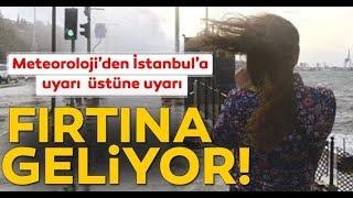 Son Dakika: İstanbul İçin Fırtına Uyarısı! / A Haber