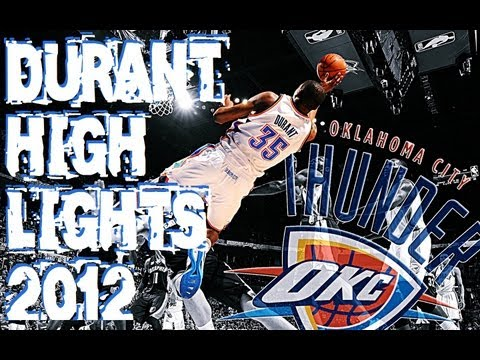 Kevin Durant Highlights 2011-2012