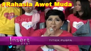 Download Video UlTah Ke 80, TITIEK PUSPA Bocorkan Rahasia AWET MUDAnya ~ Gosip Terbaru 10 September 2016 MP3 3GP MP4
