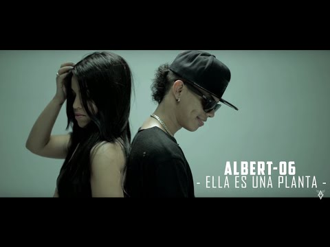 Albert 06 El Veterano - Ella Es Una Planta (Official Video)