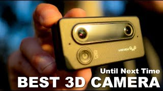 THE BEST 3D VR CAMERA | Until Next Time
