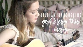 Baixar God Bless This Mess - Jillian Jacqueline Cover | Carley Hutchinson