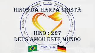 Hinos da Harpa - 169 e 227