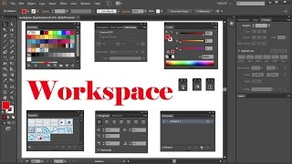 Panels and Workspaces  in Adobe Illustrator