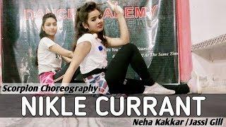 Nikle Currant | Jassi Gill | Neha Kakkar | Dance Choreography | SDA