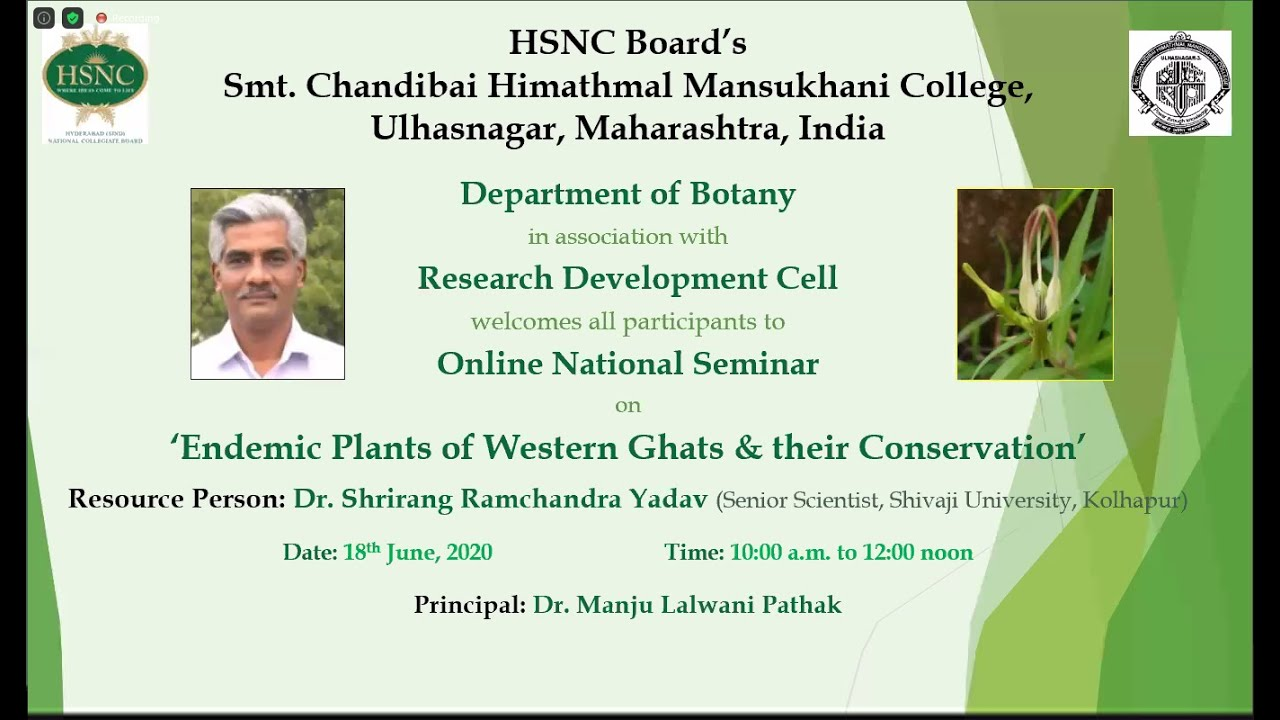 National Webinar on- Endemic Plants of the Western Ghats and their conservation - by DR. S. R. Yadav