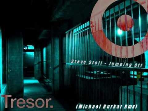 Steve Stoll - Jumping Off Ep (Michael Burkat Rmx)
