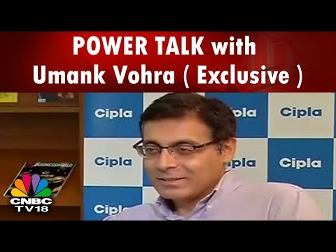 POWER TALK with Umank Vohra ( Exclusive ) | Concerned about Revenue Growth: Cipla | CNBC TV18