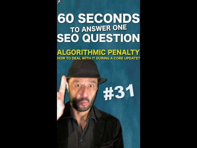 How To Deal With An Algorithmic Google Penalty During A Core Update? - SEO Conspiracy QA #Shorts