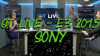 E3 2015 - GT Live - SONY (includes conference audio)