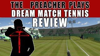 Dream Match Tennis VR (PSVR) Review, Is it worth Your Money? The_Preacher Plays