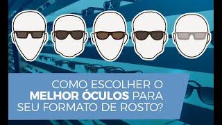Como escolher O MELHOR óculos para seu formato de rosto?