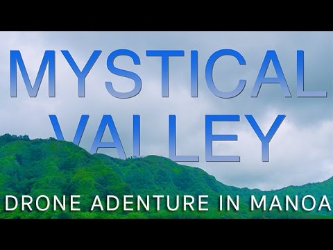 Mystical Valley: Drone Adventure In Manoa
