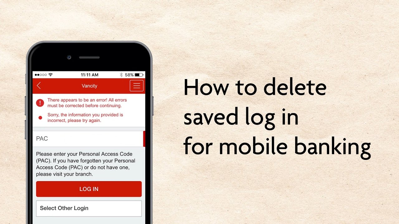 How to delete saved log in for mobile banking