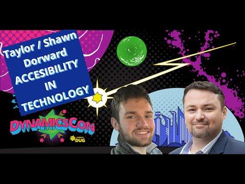 DynamicsCon 2021 Keynote-Megan Lawrence, Taylor Dorward, & Shawn Dorward-Accessibility in Technology