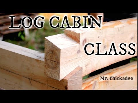 (CLOSED) DOVETAIL LOG CABIN CLASS