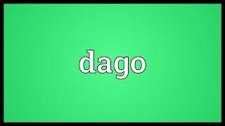 Dago Meaning