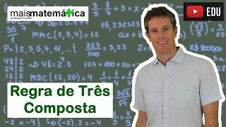 Matemática Básica - Aula 26 - Regra de Três Composta thumbnail