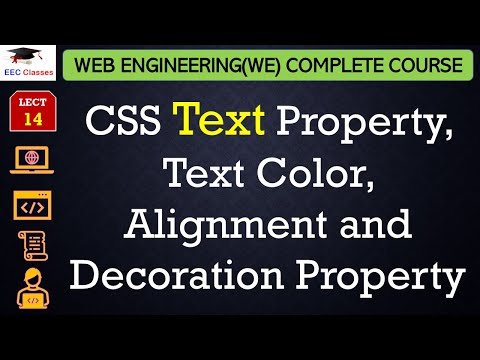 Css Lecture 5 Css Text Property Text Color Alignment And