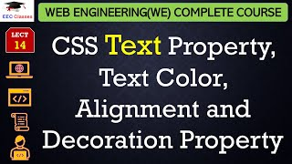 CSS Lecture 5 - CSS Text Property, Text Color, Alignment and Decoration Property
