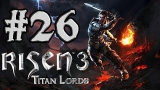 Risen 3: Titan Lords Gameplay / Let´s Play (German/Deutsch) #26 - Gefangen in der Tiefe