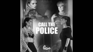 G Girls - Call The Police (Radio Edit)