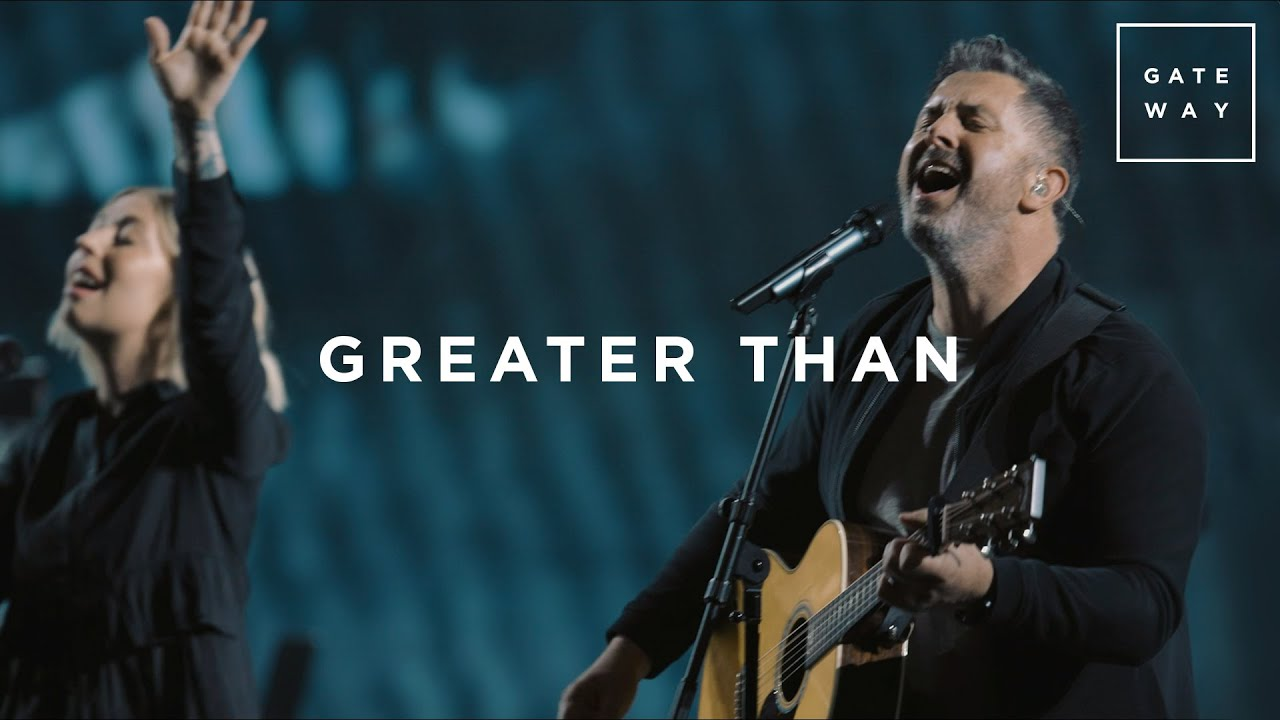 Greater Than | Live | Gateway Worship - YouTube