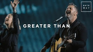 Greater Than | Live | GATEWAY