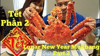 Tết Nguyên Đán Phần 2 - Lunar New Year Mukbang Part 2