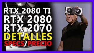 NVIDIA RTX 2080/TI y 2070 - Las NUEVAS TARJETAS GRÁFICAS YA ESTÁN AQUÍ