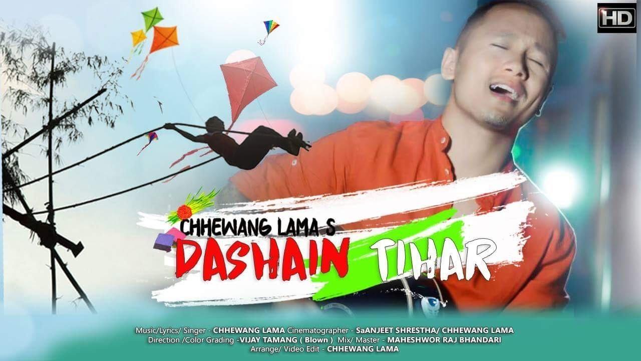 Dashain Tihar - Chhewang Lama    Festival Song    Official Music Video   