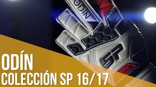 Review Guante SP Odín. Colección Next Generation 2016/17
