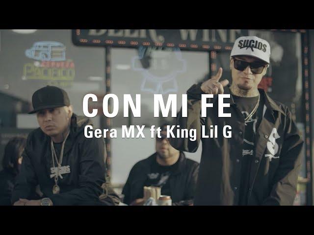 Gera MX ft King Lil G - Con Mi Fe