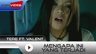Download Tere feat Vallen - Mengapa Ini Yang Terjadi | Official Video