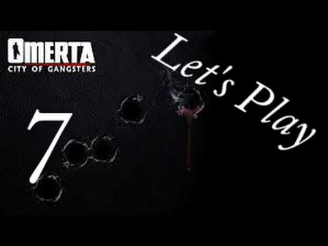 Let's Play Omerta - City of Gangsters - Part 7 - Soup and the Klan  
