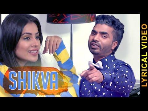 SHIKVA || SALAMAT ALI Feat.SARA GURPAL || LYRICAL VIDEO || New Punjabi Songs 2016