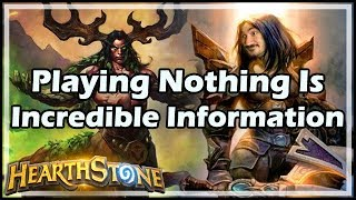 Playing Nothing Is Incredible Information - Boomsday / Hearthstone