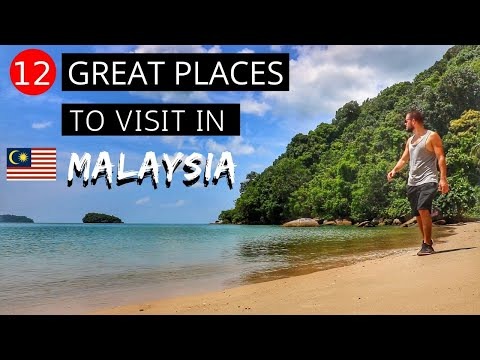 12 GREAT PLACES TO VISIT IN MALAYSIA - Travel Guide / Things To Do In Malaysia