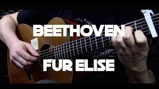 Ludwig van Beethoven - Fur Elise - Fingerstyle Guitar