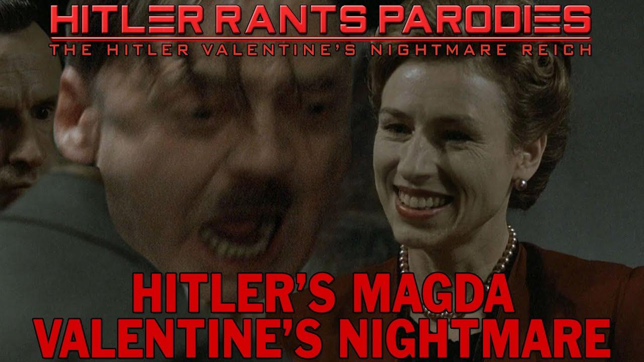 Hitler's Magda Valentine's nightmare