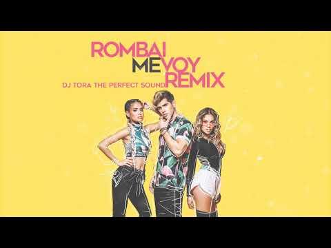 Rombai - Me Voy - Remix (Dj Tora The Perfect Sound)