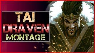 Tai Draven Montage - Best Draven Plays | League of Legends