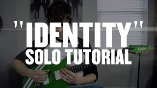 "JB Brubaker of August Burns Red - ""Identity"" Guitar Solo Walk Through"