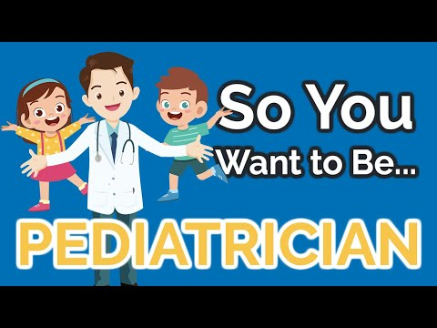 So You Want to Be a PEDIATRICIAN [Ep. 24]