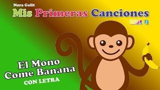 Video El Mono Come Banana - Nora Galit - CON LETRA download MP3, 3GP, MP4, WEBM, AVI, FLV Oktober 2018